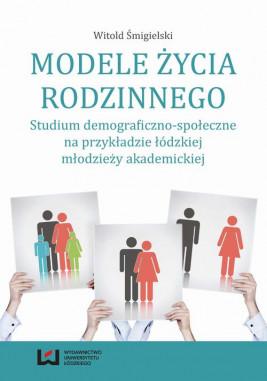 okładka Modele życia rodzinnego, Ebook | Witold Śmigielski