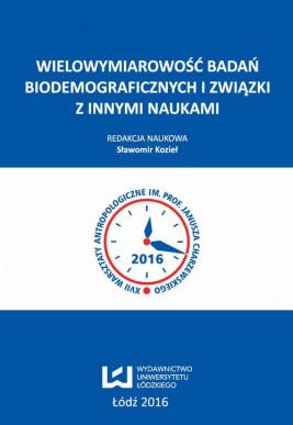 okładka Wielowymiarowość badań biodemograficznych i związki z innymi naukami, Ebook | Sławomir Kozieł