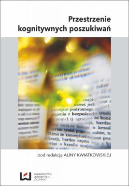 okładka Przestrzenie kognitywnych poszukiwań, Ebook | Alina Kwiatkowska