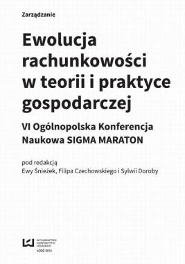 okładka Ewolucja rachunkowości w teorii i praktyce gospodarczej, Ebook   Ewa Śnieżek, Sylwia Doroba, Filip Czechowski