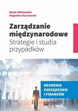 okładka Zarządzanie międzynarodowe, Ebook | Beata Glinkowska, Bogusław Kaczmarek
