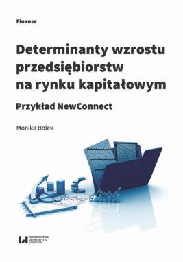 okładka Determinanty wzrostu przedsiębiorstw na rynku kapitałowym, Ebook | Monika Bolek