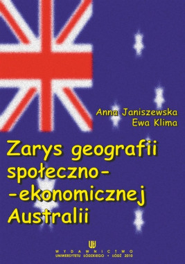 okładka Zarys geografii społeczno-ekonomicznej Australii, Ebook | Anna Janiszewska, Ewa Klima