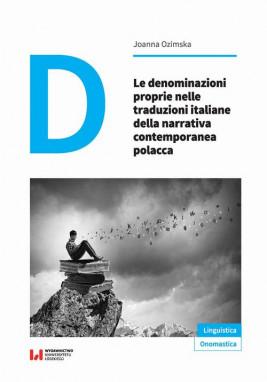 okładka Le denominazioni proprie nelle traduzioni italiane della narrativa contemporanea polacca, Ebook | Joanna Ozimska