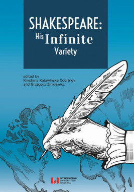 okładka Shakespeare: His Infinite Variety, Ebook | Grzegorz Zinkiewicz, Krystyna Kujawińska-Courtney