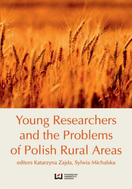 okładka Young Researches and the Problems of Polish Rural Areas, Ebook | Sylwia Michalska, Katarzyna Zajda