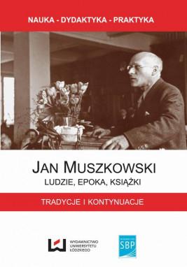 okładka Jan Muszkowski Ludzie, epoka, książki, Ebook | Jacek  Ladorucki, Zbigniew  Gruszka, Grzegorz Czapnik
