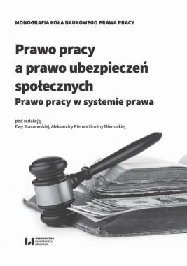 okładka Prawo pracy a prawo ubezpieczeń społecznych, Ebook | Ewa Staszewska, Aleksandra Pietras, Irmina Miernicka