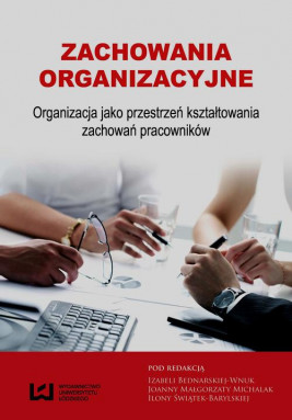 okładka Zachowania organizacyjne, Ebook | Ilona Świątek-Barylska, Izabela Bednarska-Wnuk, Joanna Małgorzata