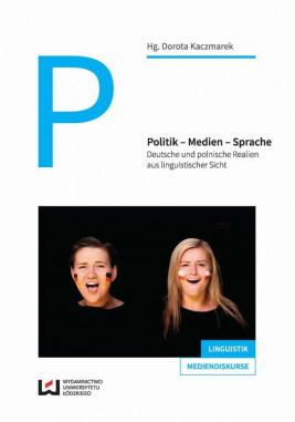 okładka Politik - Medien - Sprache, Ebook | Dorota Kaczmarek