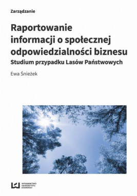 okładka Raportowanie informacji o społecznej odpowiedzialności biznesu, Ebook   Ewa Śnieżek