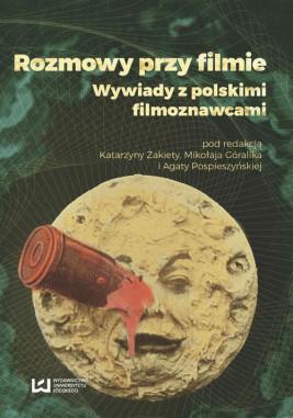 okładka Rozmowy przy filmie, Ebook | Katarzyna Żakieta, Mikołaj Góralik, Agata Pospieszyńska