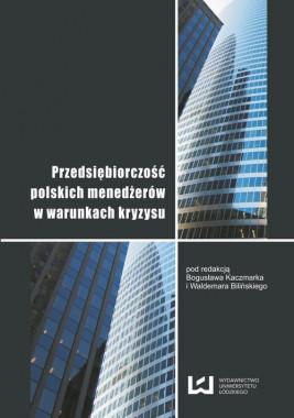 okładka Przedsiębiorczość polskich menedżerów w warunkach kryzysu, Ebook | Bogusław Kaczmarek, Waldemar Biliński