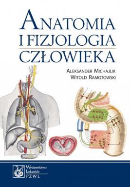 okładka Anatomia i fizjologia człowieka, Ebook   Aleksander Michajlik, Witold Ramotowski