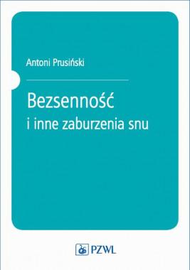 okładka Bezsenność i inne zaburzenia snu, Ebook | Antoni Prusiński