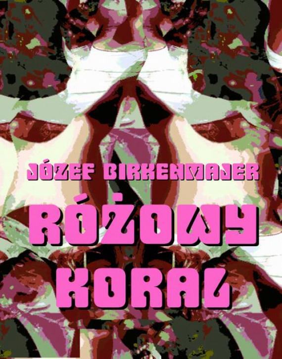 okładka Różowy koral. Baśniowa opowieśćebook | EPUB, MOBI | Józef Birkenmajer