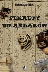 okładka Sekrety umarlaków. Ebook   Jonathan Gray