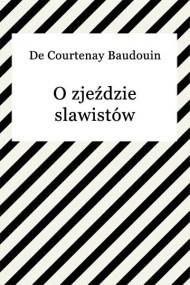 okładka O zjeździe slawistów. Ebook | EPUB,MOBI | Baudouin de Courtenay
