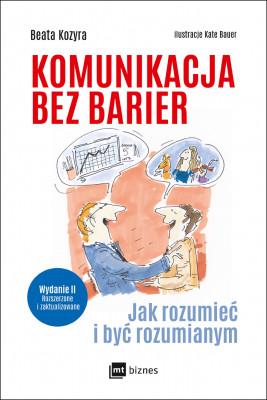 okładka Komunikacja bez barier (wydanie II rozszerzone i zaktualizowane), Ebook | Beata Kozyra