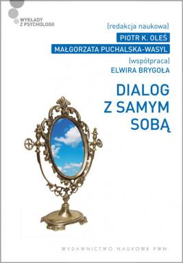 okładka Dialog z samym sobą, Ebook | Elwira  Brygoła, Małgorzata Puchalska-Wasyl, Piotr K.