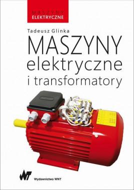 okładka Maszyny elektryczne i transformatory, Ebook | Tadeusz Glinka