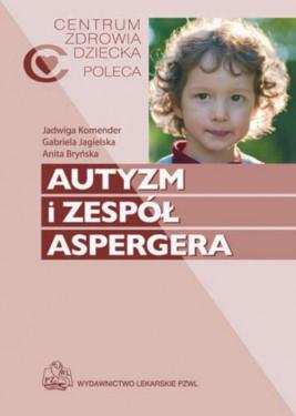 okładka Autyzm i zespół Aspergera, Ebook | Anita Bryńska, Jadwiga Komender, Gabriela Jagielska