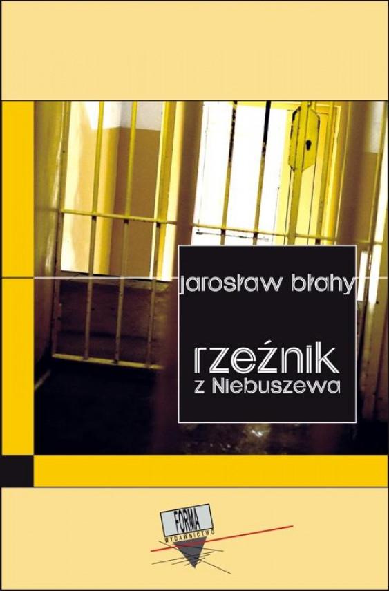 okładka Rzeźnik z Niebuszewaebook | EPUB, MOBI | Jarosław Błahy