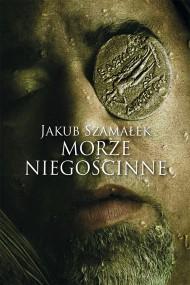 okładka Morze Niegościnne. Ebook | EPUB,MOBI | Jakub Szamałek