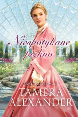okładka Niespotykane piękno, Ebook | Tamera Alexander