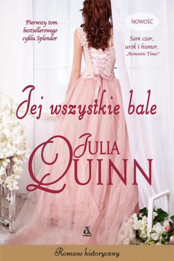 okładka Jej wszystkie baleebook | EPUB, MOBI | Julia Quinn, Agnieszka Kowalska