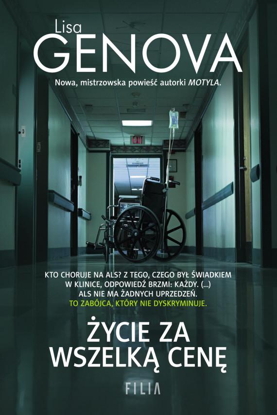 okładka Życie za wszelką cenęebook | EPUB, MOBI | Lisa Genova, Joanna Dziubińska