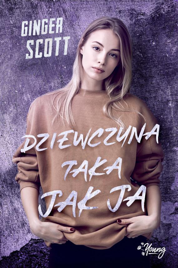 okładka Dziewczyna taka jak jaebook | EPUB, MOBI | Ginger Scott