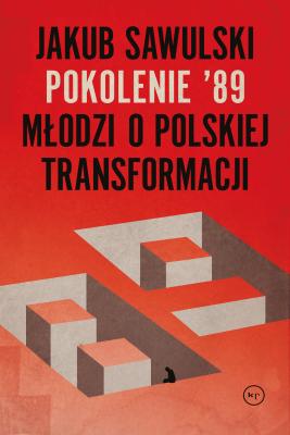 okładka Pokolenie '89, Ebook | Sawulski Jakub