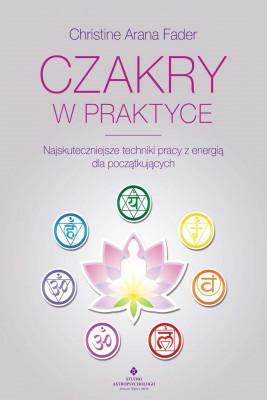 okładka Czakry w praktyce - PDF, Ebook | Christine Arana  Fader