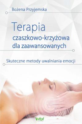 okładka Terapia czaszkowo-krzyżowa dla zaawansowanych - PDF, Ebook | Bożena Przyjemska