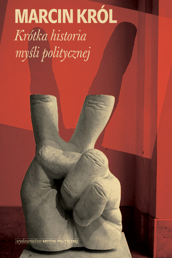 okładka Krótka historia myśli politycznejebook | EPUB, MOBI | Marcin Król