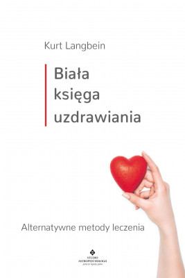 okładka Biała księga uzdrawiania, Ebook | Langbein Annabel
