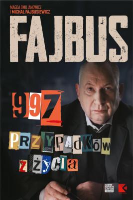 okładka Fajbus. 997 przypadków z życia, Ebook | Omilianowicz Magda, Michał Fajbusiewicz