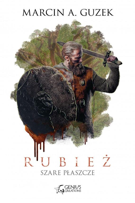 okładka Szare Płaszcze: Rubieżebook | EPUB, MOBI | Marcin A. Guzek