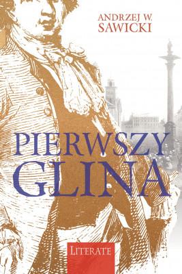 okładka Pierwszy glina, Ebook | Andrzej W. Sawicki