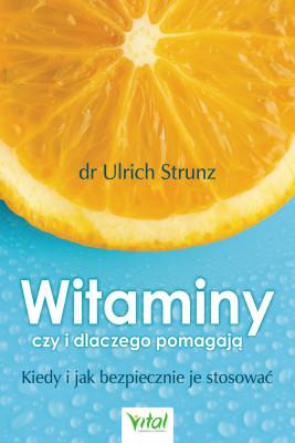 okładka Witaminy - czy i dlaczego pomagają - PDF, Ebook | Strunz Ulrich
