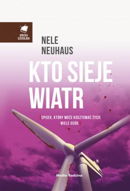 okładka Kto sieje wiatr, Ebook | Nele Neuhaus