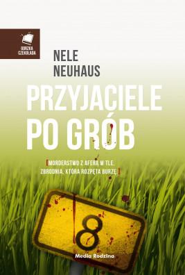okładka Przyjaciele po grób, Ebook | Nele Neuhaus