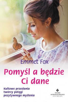 okładka Pomyśl a będzie Ci dane - PDF, Ebook | Fox Emmet