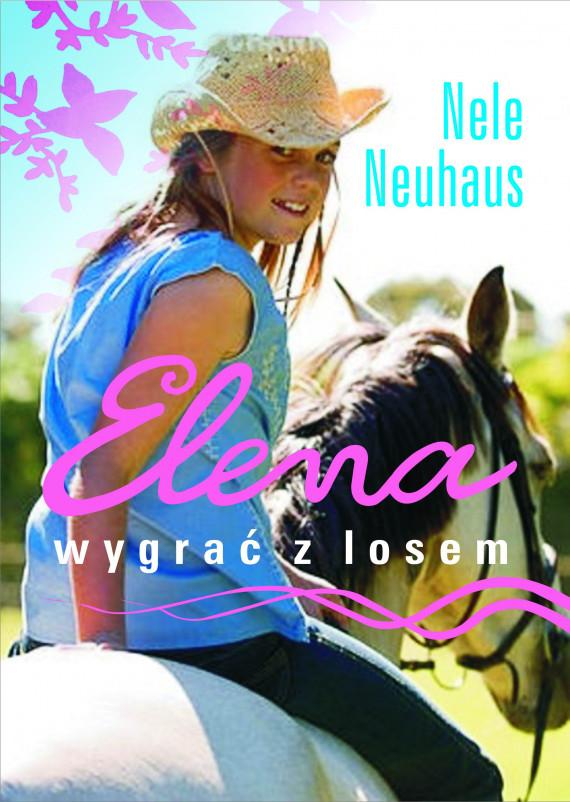 okładka Elena. Wygrać z losemebook | EPUB, MOBI | Nele Neuhaus, Anna Urban, Miłosz  Urban