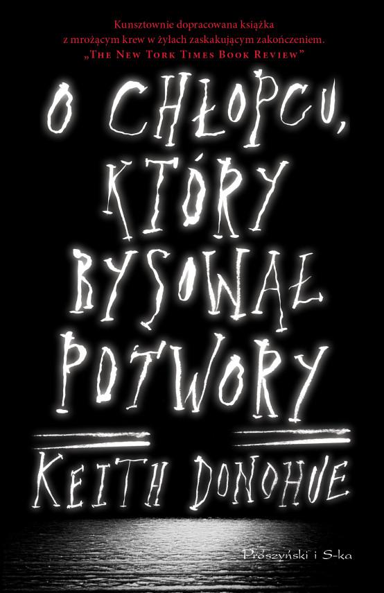 okładka O chłopcu, który rysował potworyebook | EPUB, MOBI | Jan Hensel, Keith Donohue, Bartosz Kurowski
