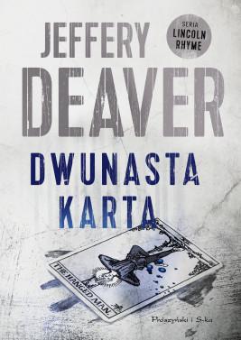 okładka Dwunasta karta, Ebook | Jeffery Deaver
