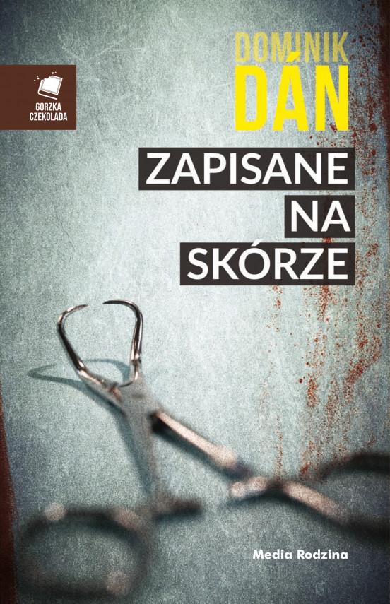 okładka Zapisane na skórzeebook | EPUB, MOBI | Dominik Dan, Antoni Jeżycki
