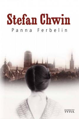 okładka Panna Ferbelin, Ebook | Chwin Stefan