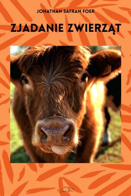 okładka Zjadanie zwierząt, Ebook   Jonathan Safran Foer